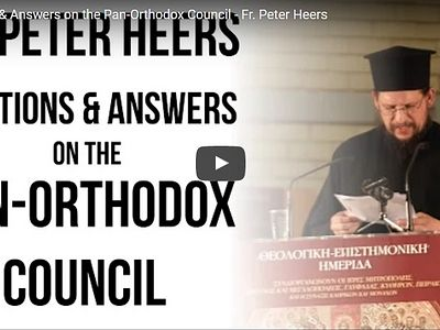 Protopresbyter Peter Heers, PhD., rector of the Holy Prophet Elias in Petrokerasa, Greece, and author of The Ecclesiological Renovation of Vatican II: An Orthodox Examination of Rome's Ecumenical Theology Regarding Baptism and the Church, his doctora