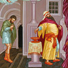Homily on the Sunday of the Publican and the Pharisee. On Prayer and Repentance