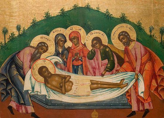 Положение во гроб Господа нашего Иисуса Христа