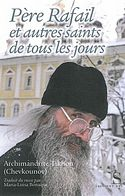 On April 3, Archimandrite Tikhon (Shevkunov) presented the French edition of his best-selling book, Everyday Saints and other Stories in Paris, at the libairie La Procure. This edition, entitled, Père Rafaïl et autres saints de tous les jou