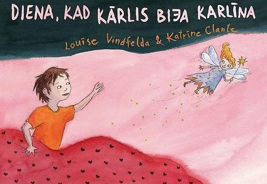 Обложка учебного пособия «День, когда Карлис был Карлиной» для дошкольных учреждений