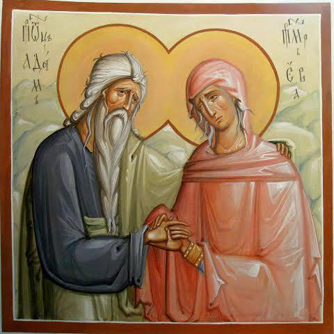 Our holy forefathers, Sts. Adam and Eve
