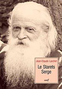 Жан-Клод Ларше. Старец Сергий
