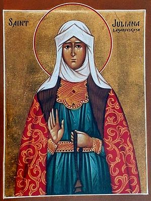 The Holy Righteous Juliana of Lazarevo.